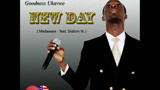 Goodness Ukavwe - Medawase feat. Shalom Nnamdi