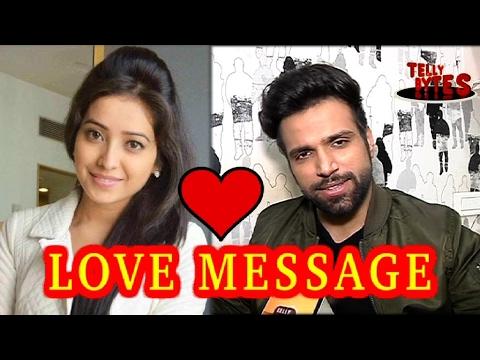 Rithvik Dhanjani's LOVE MESSAGE for Asha Negi !