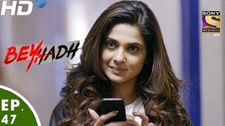 Beyhadh - बेहद - Episode 47 - 14th December, 2016