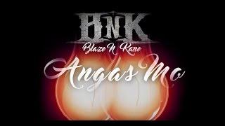Blaze N Kane - Angas Mo (Official Lyric Video)