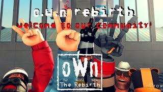 [SFM] The Return Of Re-o.W.n (Rebirth o.W.n)