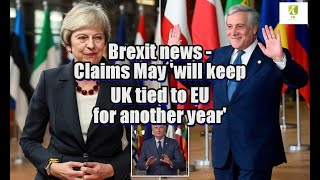 Brexit news: Claims May
