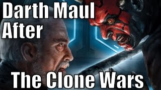 What Happened to Darth Maul after The Clone Wars?