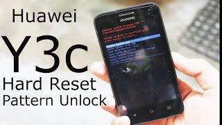 Huawei Y3 Y3c Hard Reset / Unlock pattern