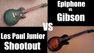 Epiphone vs Gibson Les Paul  Junior Shootout