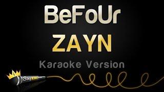 ZAYN - BeFoUr (Karaoke Version)