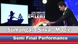 Sumangala Silva - Magic | Semi Final Performance  - | Sri Lanka's Got Talent
