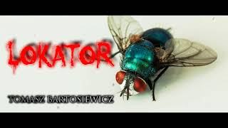 Lokator - CreepyPasta (PL)