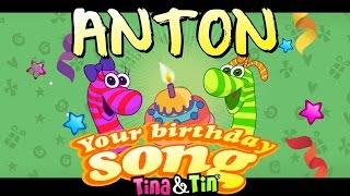 Tina & Tin Happy Birthday ANTON