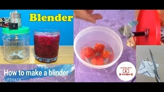 How to Make a Blender Machine at Home