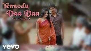 Neethaane En Ponvasantham - Yennodu Vaa Video | Jiiva, Samantha