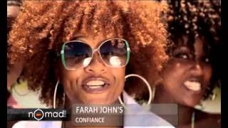 FARAH JOHN'S Confiance