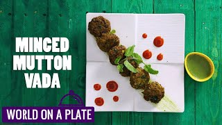 How to make Minced Mutton Vada | World on a Plate | Manorama Online Recipe