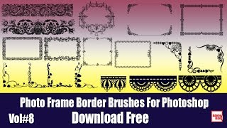 Photo Frame Border Brushes For Photoshop Vol#8 Download Free By Adobe Box 2018