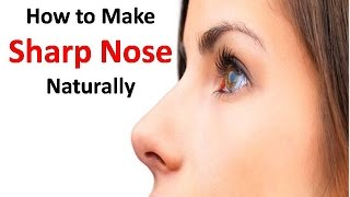 Sharp Nose - Sharpen Nose Naturally Without Surgery