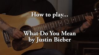 How to play What Do You Mean (Justin Bieber) on guitar - Jen Trani