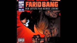 Farid Bang - Der Letzte Tag Deines Lebens [ Der Letzte Tag Deines Lebens ]