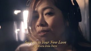 Say Yes to Your New Love by Moira Dela Torre | Nestlé Temptations | Nestlé PH