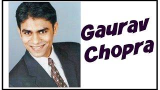 Bigg boss 10 Gaurav Chopra Biography