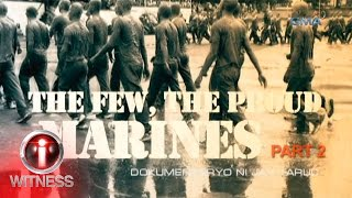 I-Witness: 'The Few, The Proud, Marine: Part 2,' dokumentaryo ni Jay Taruc (full episode)