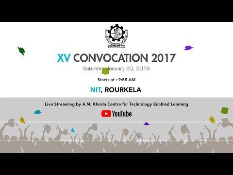 Xxx Mp4 15th Annual Convocation 2017 NIT Roukela 3gp Sex