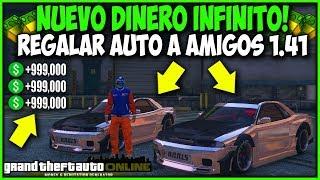 NUEVO REGALAR AUTOS A AMIGOS DINERO INFINITO! | GTA 5 1.41 CUALQUIER AUTO GRATIS SUPER FACIL!