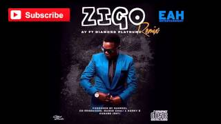 AY Ft Diamond Platnumz - Zigo Remix Audio