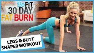 30 Day Fat Burn: Legs and Butt Shaper Workout