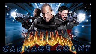 Doom (2005) Carnage Count