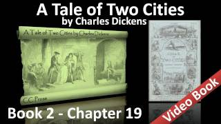 Book 02 - Chapter 19 - A Tale of Two Cities by Charles Dickens - An Opinion