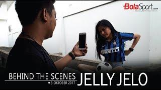 Behind The Scenes Jelly Jelo, Selasa (3/10/2017)