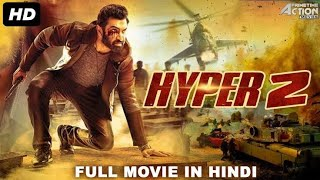 Hyper -2018 -||Full South Indian Dubbed Movie || Hindi Dubbed Movie