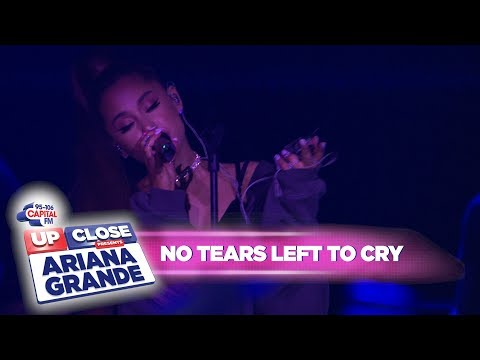 Ariana Grande no tears left to cry Live At Capital Up Close