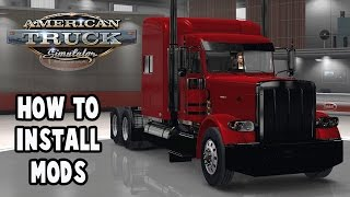 How To Install Mods In American Truck Simulator - ATS Mods Tutorial