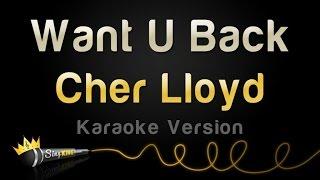 Cher Lloyd - Want U Back (Karaoke Version)