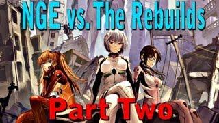 Neon Genesis Evangelion vs. The Rebuild of Evangelion - Part Two: The Rebuilds (2/3)