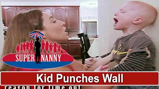 4yr Old Punches Wall During Time Out   Supernanny