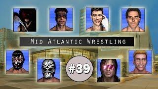 TEW2016 - Mid Atlantic Wrestling - Episode 39 (Best in the World)