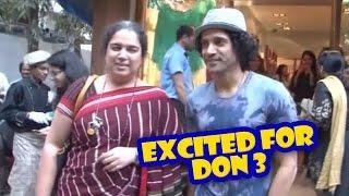 Farhan Akhtar Excited For 'Don 3' | Shahrukh Khan | Latest Bollywood Movies News 2016