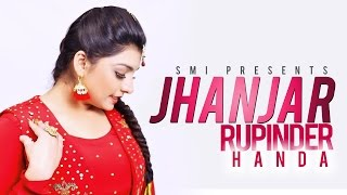 New Punjabi Songs 2015 | Jhanjar | Rupinder Handa | HD Video | Latest Hits Top Brand New Songs