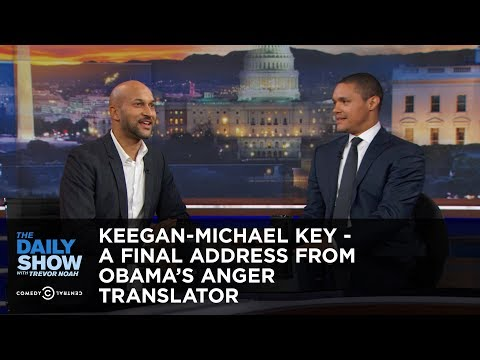 The Daily Show Keegan Michael Key A Final Address from Obama s Anger Translator