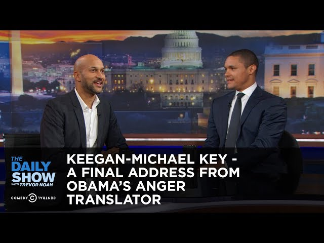 The Daily Show - Keegan-Michael Key - A Final Address from Obama's Anger Translator
