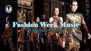 FASHION WEEK MUSIC Session [JAN-2018] by Luis Izzo 🕺🎧