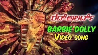 Barbie Dollyy Full Video Song - Red Alert (2015) Kannada Movie
