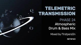 Telemetric Transmission | Phase 24 | Atmospheric + Intelligent DnB Mix