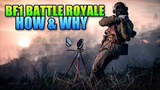 Why Battlefield 1 Should Do Battle Royale ASAP