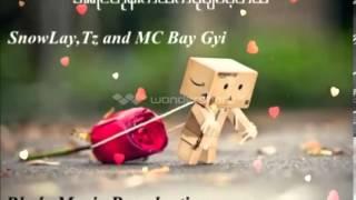 Myanmar New Mc Bay Gyi Love Song 2014