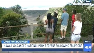 Hawaii Volcanoes National Park Reopens To A Whole New View!