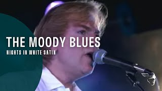Moody Blues - Nights In White Satin (From