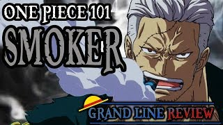 Smoker Explained (One Piece 101)